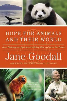 Hope for Animals and Their World av Dr Jane Goodall (Heftet)