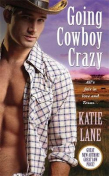 Going Cowboy Crazy av Katie Lane (Heftet)