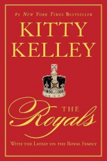 The Royals av Kitty Kelley (Heftet)