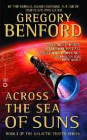 Across the Sea of Suns av Gregory Benford (Heftet)