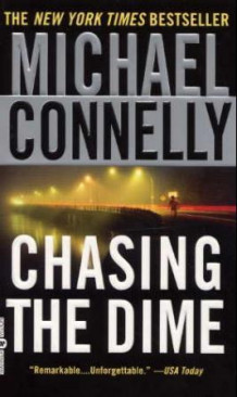 Chasing the dime av Michael Connelly (Heftet)