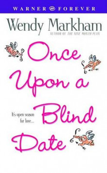Once Upon a Blind Date av Wendy Markham (Heftet)