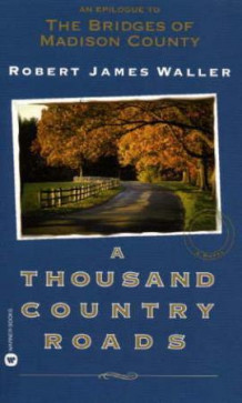 A thousand country roads av Robert James Waller (Heftet)