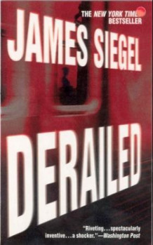 Derailed av James Siegel (Heftet)