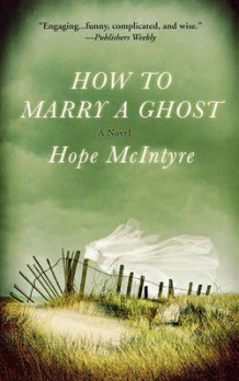 How to Marry a Ghost av Hope McIntyre (Heftet)