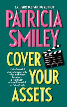 Cover Your Assets av Patricia Smiley (Heftet)