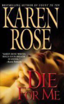 Die for Me av Karen Rose (Heftet)