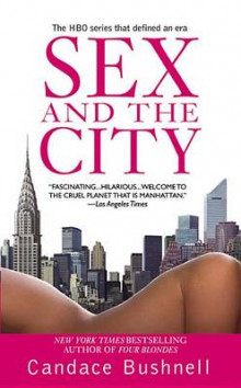 Sex and the city av Candace Bushnell (Heftet)