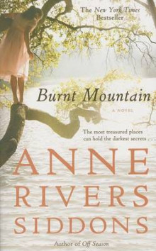 Burnt Mountain av Anne Rivers Siddons (Heftet)