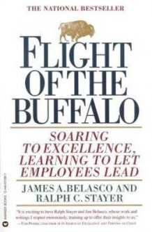 Flight of the Buffalo av James A. Belasco og Ralph C. Stayer (Heftet)