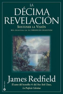 La Decima Revelacion av James Redfield (Heftet)