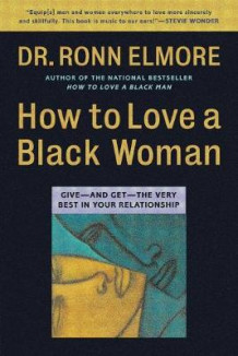 How to Love a Black Woman av Ronn Elmore (Heftet)