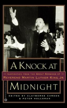 Knock at Midnight: Inspiration from the Great Sermons of Reverend Martin Luther King, Jr av Martin Luther King Jr (Heftet)