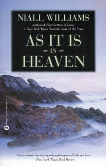 As It Is in Heaven av Niall Williams (Heftet)
