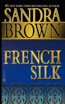 French Silk av Sandra Brown (Blandet mediaprodukt)