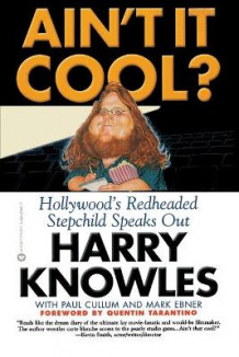 Ain't It Cool? av Harry Knowles, Paul Cullum og Mark Ebner (Heftet)