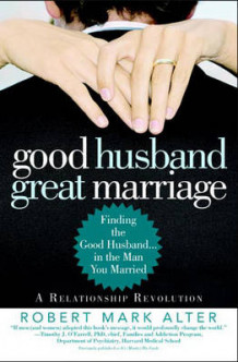 Good Husband, Great Marriage av Robert Mark Alter (Heftet)