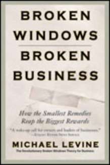 Broken Windows, Broken Business av Michael Levine (Heftet)