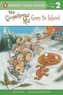 Gingerbread Kid Goes to School av Joan Holub (Heftet)
