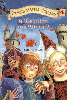 A Wedding for Wiglaf av Kate McMullan (Heftet)