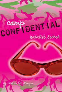 Camp Confidential 1 av Melissa J. Morgan (Lysark)
