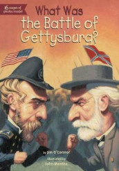 What Was the Battle of Gettysburg? av Jim O'Connor (Heftet)