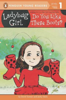 Ladybug Girl: Do You Like These Boots? av Jacky Davis (Heftet)