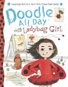 Doodle All Day with Ladybug Girl av David Soman (Blandet mediaprodukt)