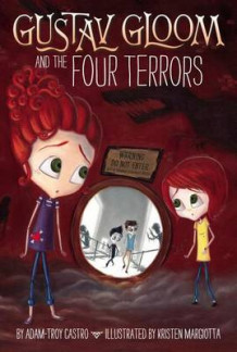 Gustav Gloom and the Four Terrors av Adam-Troy Castro (Heftet)