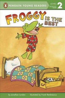 Froggy Is the Best av Jonathan London (Innbundet)