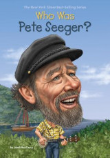 Omslag - Who Was Pete Seeger?