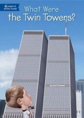 What Were the Twin Towers? av Ted Hammond og Jim O'Connor (Heftet)
