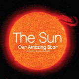 Omslag - The Sun: Our Amazing Star