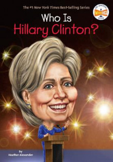 Who is Hillary Clinton? av Heather Alexander (Heftet)