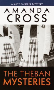 The Theban Mysteries av Amanda Cross (Heftet)