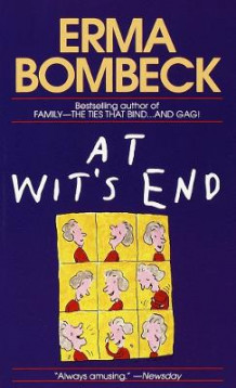 At Wit's End av Bombeck (Heftet)