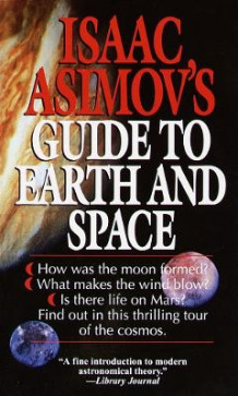 Guide to Earth and Space # av Isaac Asimov (Heftet)