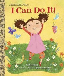 I Can Do it! av Trish Holland og Vanessa Brantley-Newton (Innbundet)