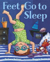 Feet, Go to Sleep av Barbara Bottner (Innbundet)