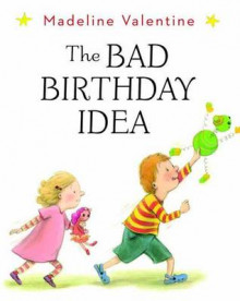 The Bad Birthday Idea av Madeline Valentine (Innbundet)