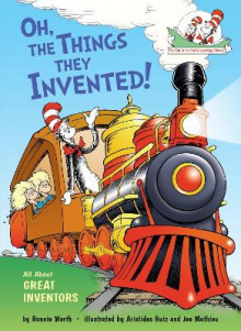 Oh, the Things They Invented! av Bonnie Worth (Innbundet)
