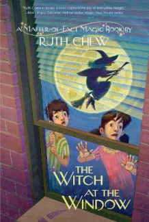 A Matter-Of-Fact Magic Book: The Witch at the Window av Ruth Chew (Heftet)