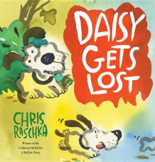 Daisy Gets Lost av Chris Raschka (Innbundet)