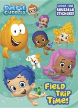 Omslag - Bubble Guppies: Field Trip Time!