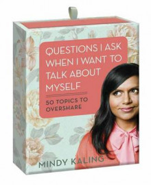 Questions I Ask When I Want To Talk About Myself av Mindy Kaling (Heftet)