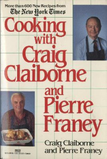 Cooking with Craig Claiborne and Pierre Franey av Craig Claiborne og Pierre Franey (Heftet)