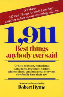 1, 911 Best Things Anybody Ever Said av Robert Byrne (Heftet)