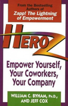 Heroz: Empower Yourself, Your Co-Workers and Your Company av Jeff Cox (Heftet)