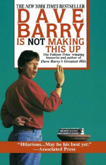 Dave Barry Is Not Making This Up av Dr Dave Barry (Heftet)