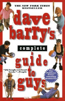 Dave Barry's Complete Guide to Guys av Dave Barry (Heftet)